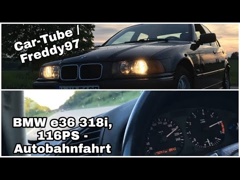 """BMW E36 318i, 116 PS, M43 / Drive on the german """"Autobahn"""""""