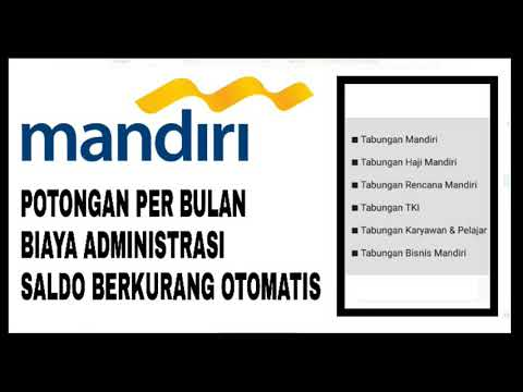 Potongan Bank Mandiri Per-bulan ■ Biaya Administrasi (Saldo Berkurang Otomatis)