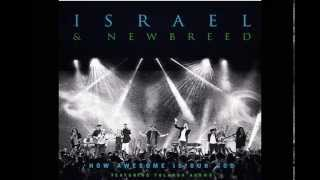 Israel Houghton - How Awesome Is Our God (Lyrics)