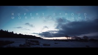 Watch Rupert Stroud Morning Light video