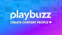 Playbuzz - Create Content People LOVE