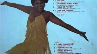 Alcione   -    1977   Pra que Chorar                (completo)