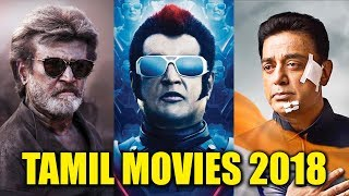 Top 5 Most Awaited Tamil Movies of 2018