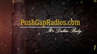 THE RETURN OF THE REINVENTED PushGapRadios.com