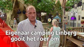Eigenaar gooit roer camping Linberg om
