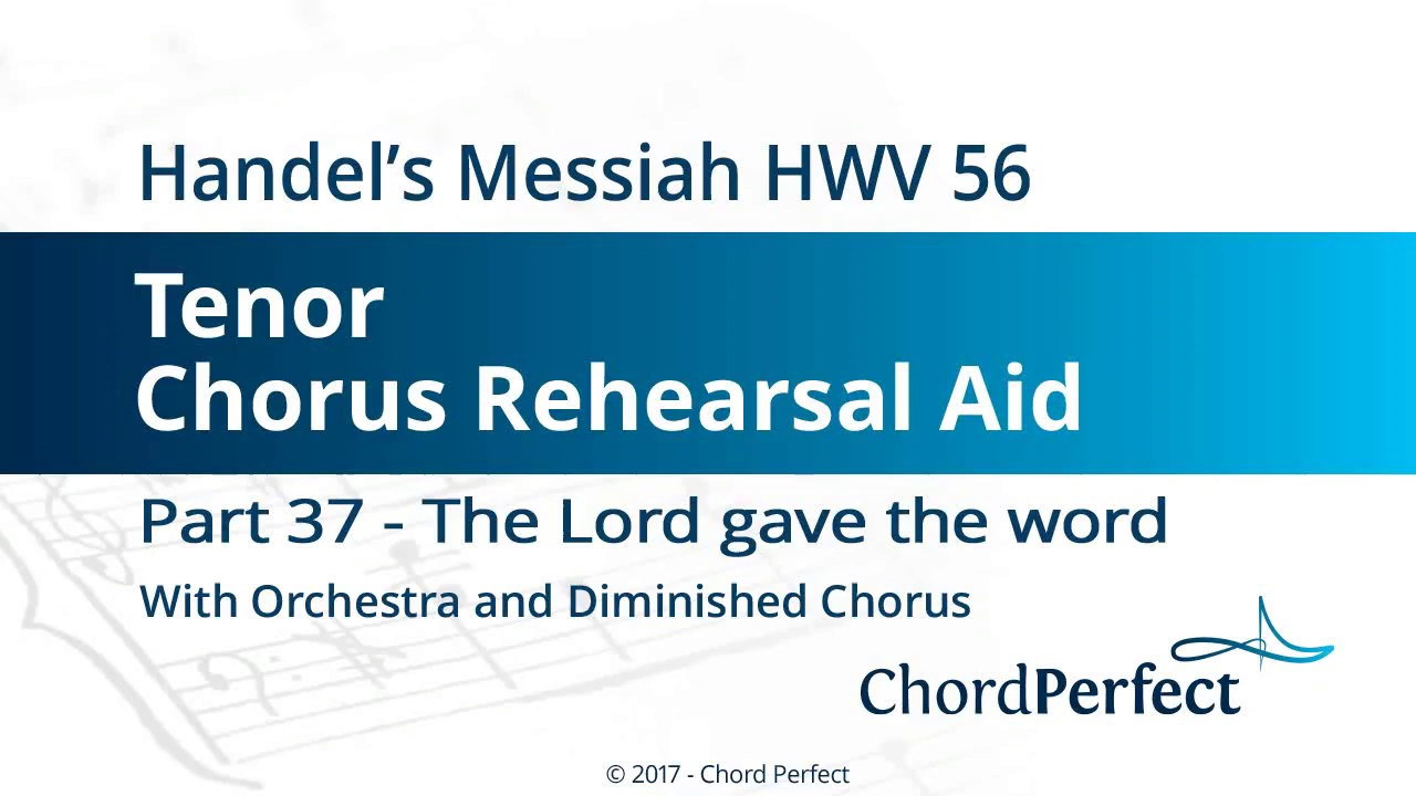 Messiah (Orchestral), no. 37: The Lord gave the word