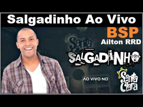 Salgadinho Ao Vivo Santa Clara BSP