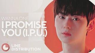Video WANNA ONE - I PROMISE YOU (I.P.U.) (Line Distribution) download MP3, 3GP, MP4, WEBM, AVI, FLV Juni 2018