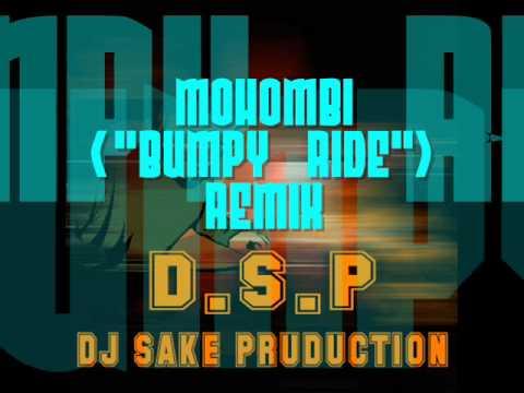 BUMPY RIDE  DJ SAKE REMIX