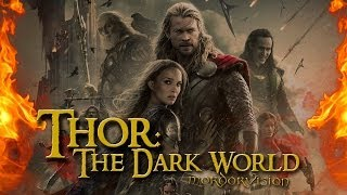 Тор 2: Царство тьмы / Thor: The Dark World - Обзор фильма