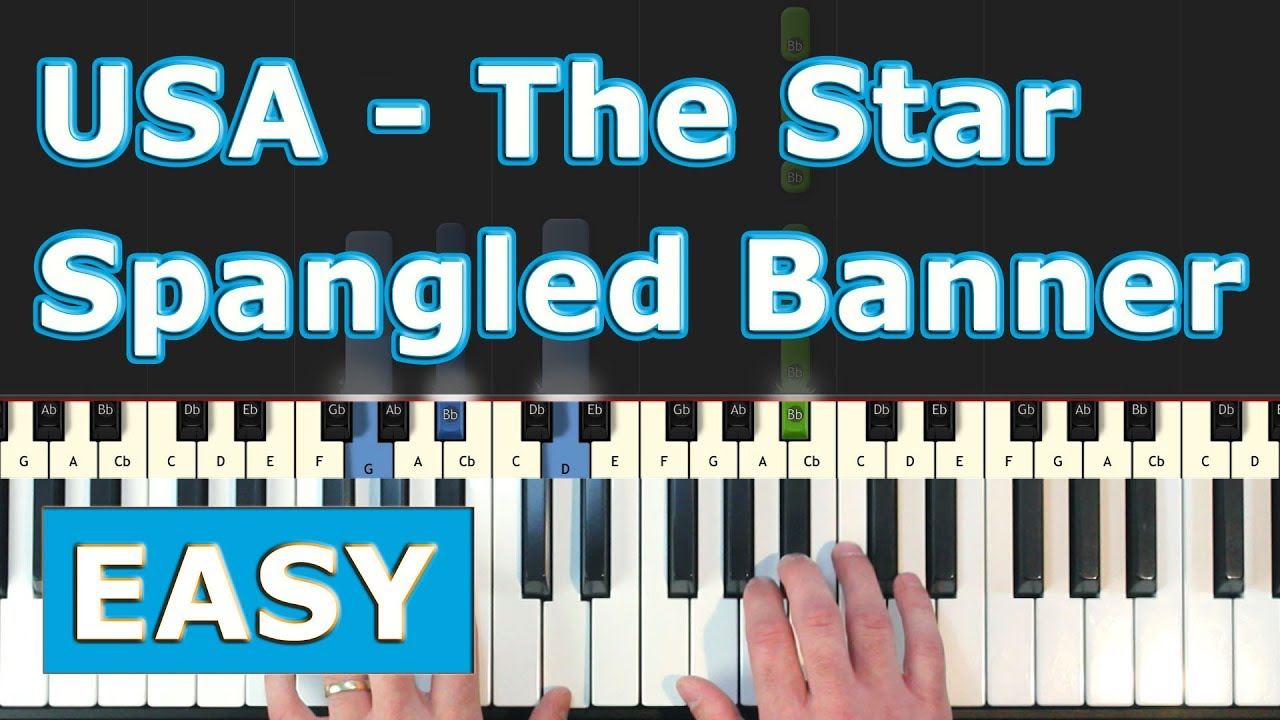 Usa National Anthem The Star Spangled Banner Easy Piano Tutorial Sheet Music Youtube
