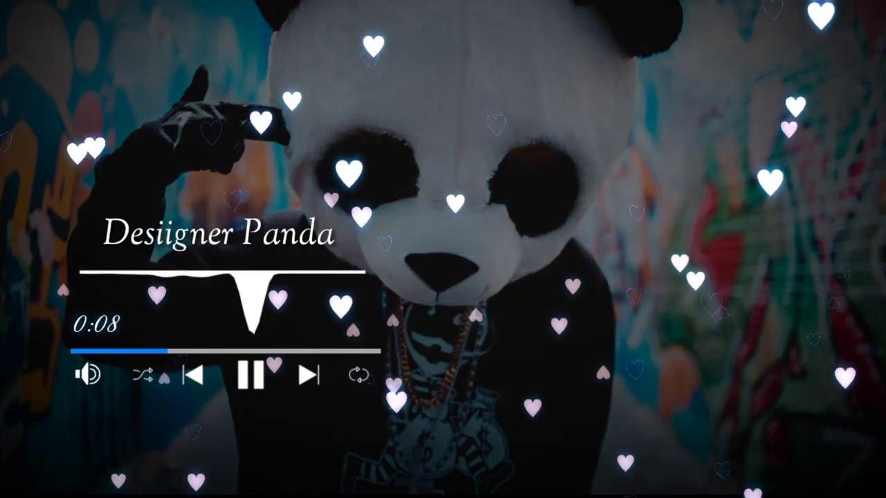 Designer Panda Mp3 Download