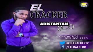 ARISTANTAN 2.0 - EL CRACKER (CH PROD.) DEMBOW 2013