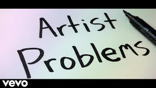 Artist Problems (song) -ZHC (Official Lyric Video)