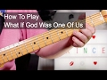 watch he video of 'What If God Was One Of Us' Prince Guitar Lesson