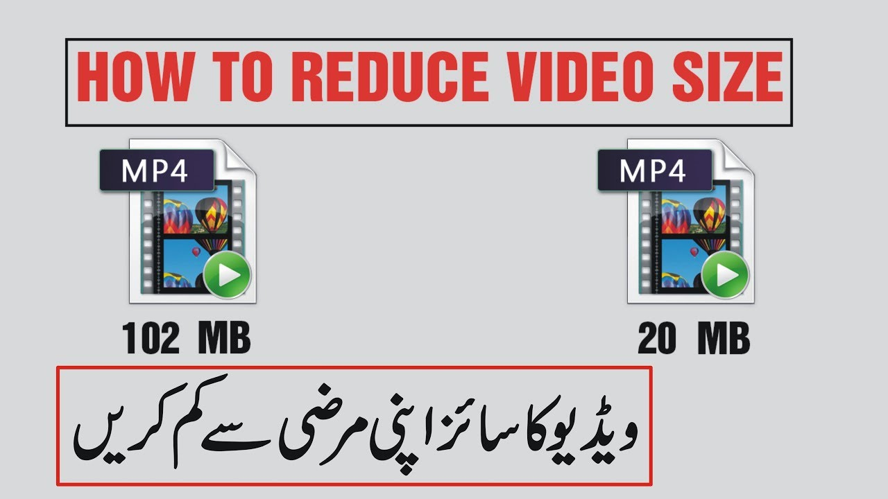How To Reduce Video Size Without Losing Quality Urdu/Hindi Tutorial