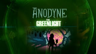 The Greenlight - Anodyne