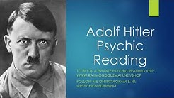 Adolf Hitler Psychic Reading