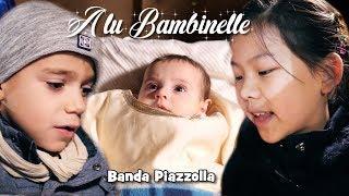 A LU BAMBINELLE - Banda Piazzolla video di Natale 2019