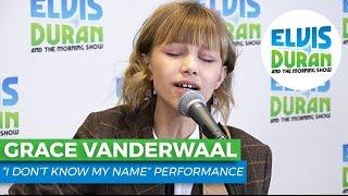 """Grace VanderWaal - """"I Don"""