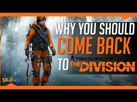 The Division | Why YOU should COME BACK to The Division (Patch 1.4 Improvements List)
