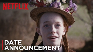 Anne (Date Announcement | Netflix)