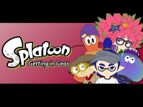 Splatoon - Getting in Gear