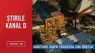 Stirile Kanal D (12.07.2019) - Marturii cutremuratoare dupa tragedia din Grecia! Editia de pranz