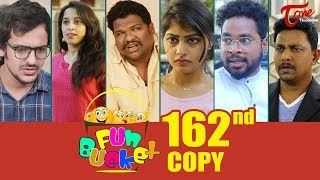 Fun Bucket | 162nd Episode | Funny Videos | Telugu Comedy Web Series | By Sai Teja - TeluguOne