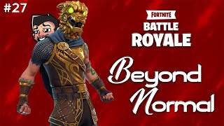 Fortnite: Battle Royale - Beyond Normal 27 - When You Give A Prince A Scar