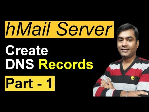 HMailServer: E-mail Server - How To Create DNS Records & MX Record In DNS - Part - 1