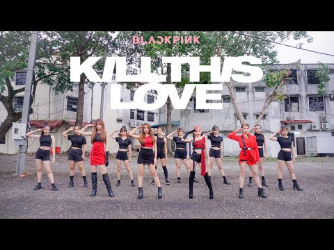 BLACKPINK - 'Kill This Love' Dance Cover By Danzaholic [MDG]