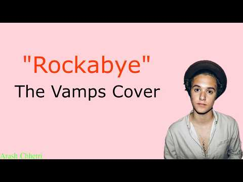 rockabye---clean-bandit-lyrics-(cover-by-the-vamps)