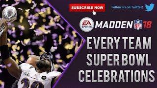 Madden 18 | Every Team Super Bowl Celebrations
