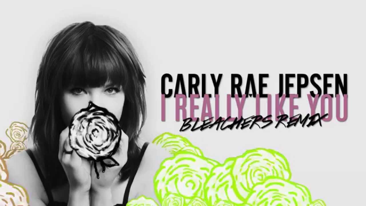 "Carly Rae Jepsen — ""I Really Like You"" (Bleachers Remix)"