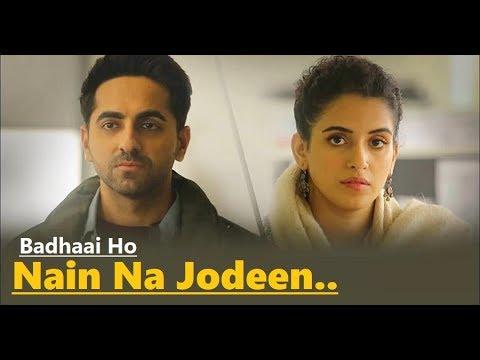 Nain Na Jodeen | Badhaai Ho | Ayushmann Khurrana| Sanya Malhotra| Rochak Kohli| Neha Kakkar | Lyrics