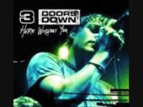 3 Doors Down Not enough