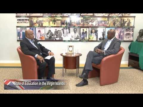 STATE OF EDUCATION IN THE VIRGIN ISLANDS