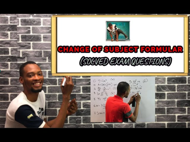 Jamb & Waec Change of Subject Formular Questions (Solved)