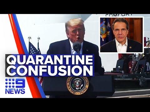 Coronavirus: Donald Trump Slips New York Could Be Quarantined | Nine News Australia