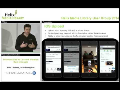 Helix Media Library User Group 2014 Introduction