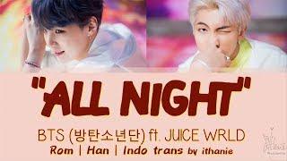 Baixar [SUB INDO] BTS (방탄소년단) ft. JUICE WRLD - ALL NIGHT [Rom | Han | Indo]
