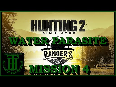 Mission 4: Water Parasite - Rangers Life DLC ;Hunting Simulator 2 [PC] |