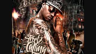 Future(Streetz Calling Mixtape)-Gone To The Moon Prod. By Will A Fool