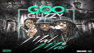 Goo Glizzy - Ready (Feat. $hy Glizzy) [Mad Max] [2015] + DOWNLOAD