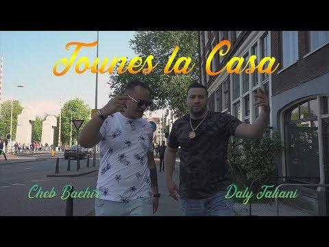 Daly Taliani ft Cheb Bachir - Tounes la Casa