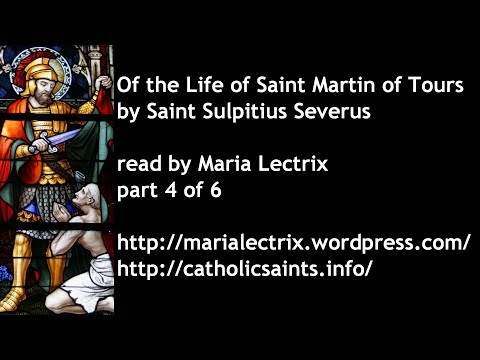 Of the Life of Saint Martin of Tours, part 4