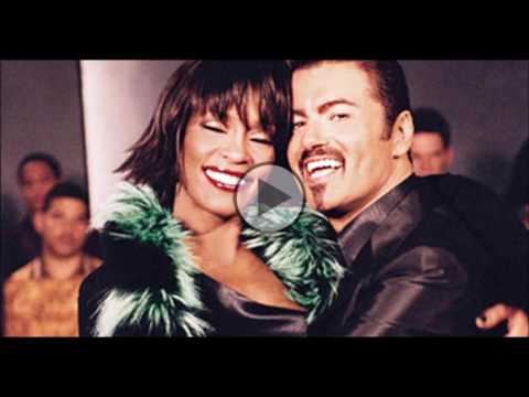Whitney Houston&George Michael  If I Told You That