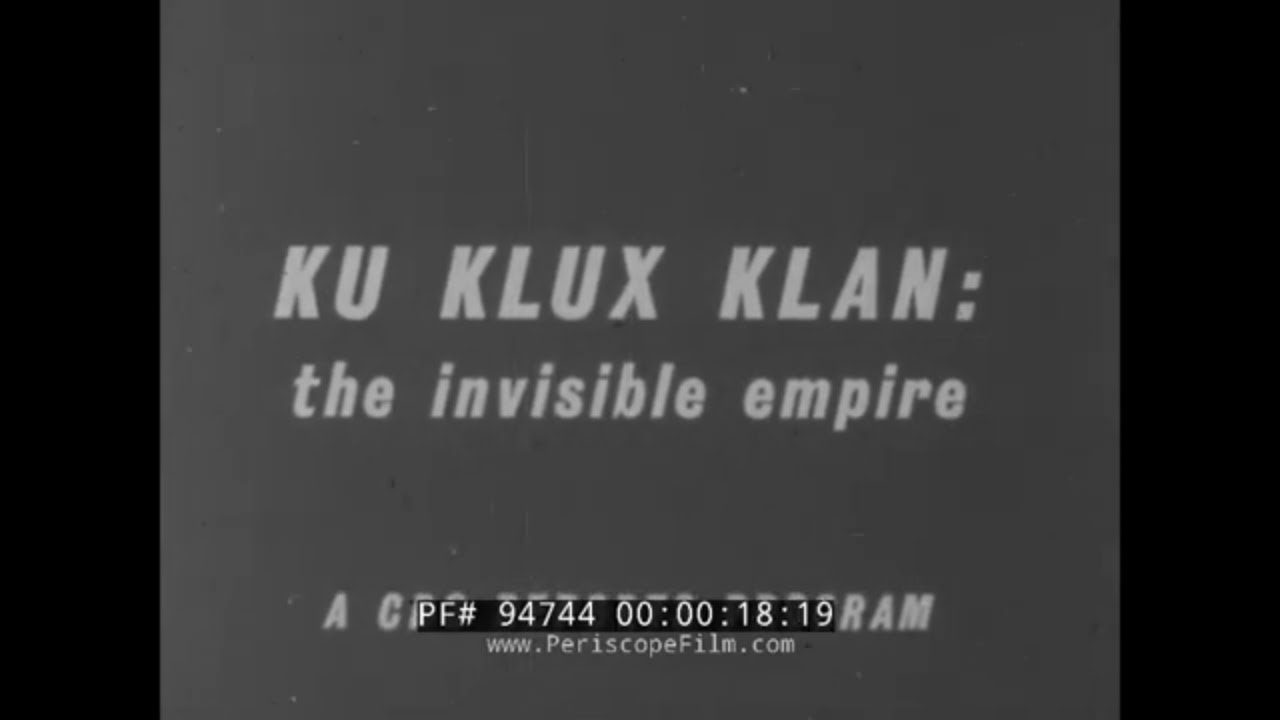 """Download 1965 HISTORY OF THE KKK   KU KLUX KLAN DOCUMENTARY  """"THE INVISIBLE EMPIRE""""  94744"""