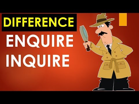 Enquire and Inquire Difference - Learn English